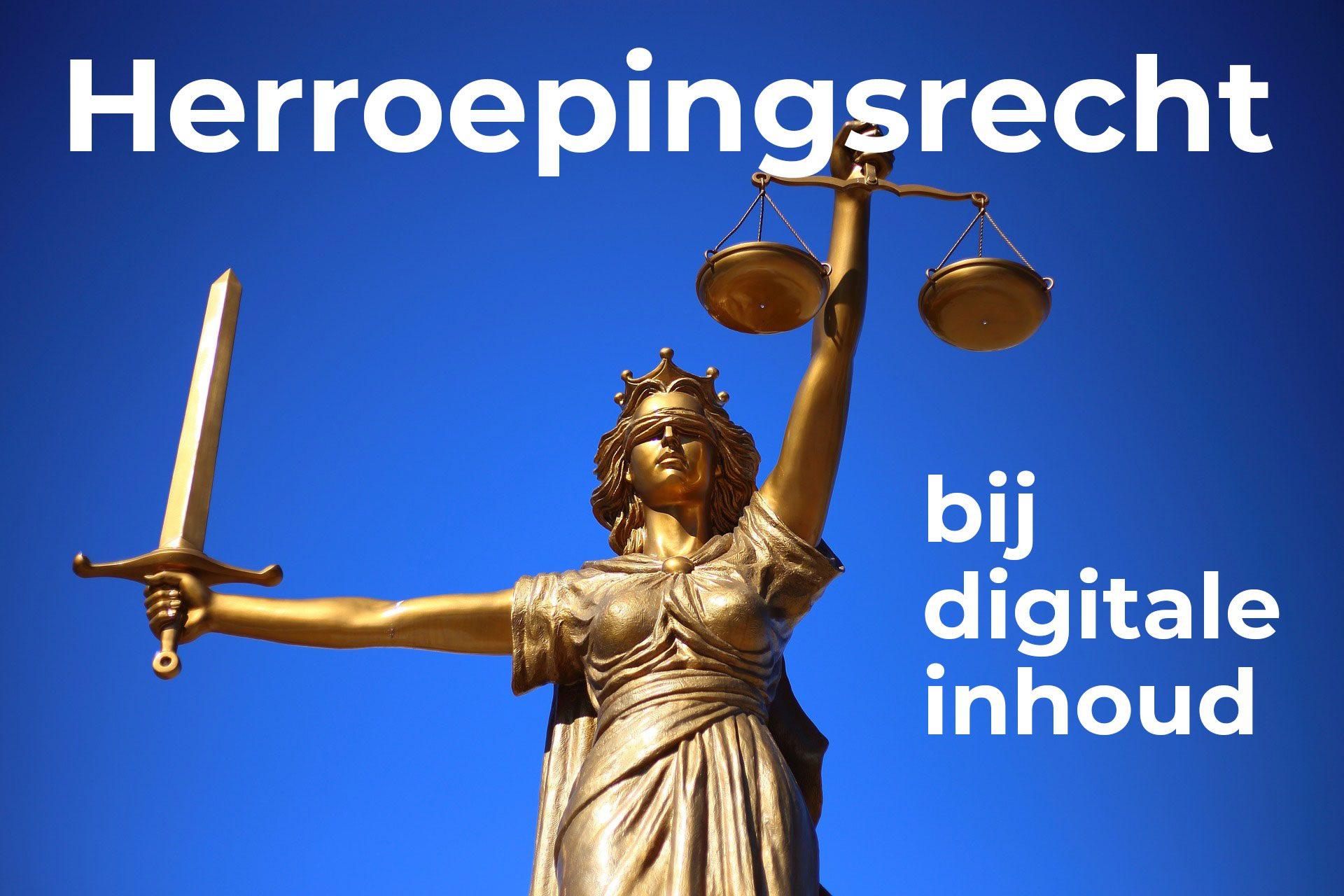 Herroepingsrecht bij digitale inhoud